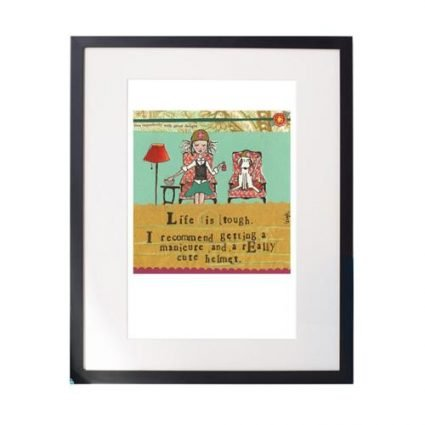 Life Is Tough Matted Print