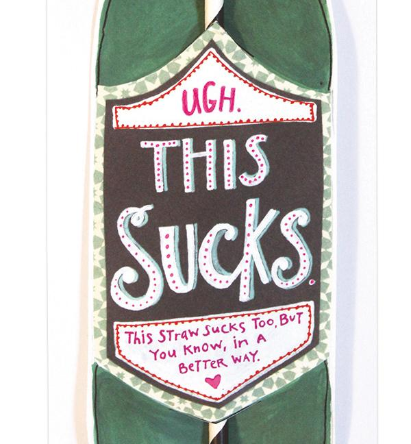 Ugh This Sucks Wine Straw Card