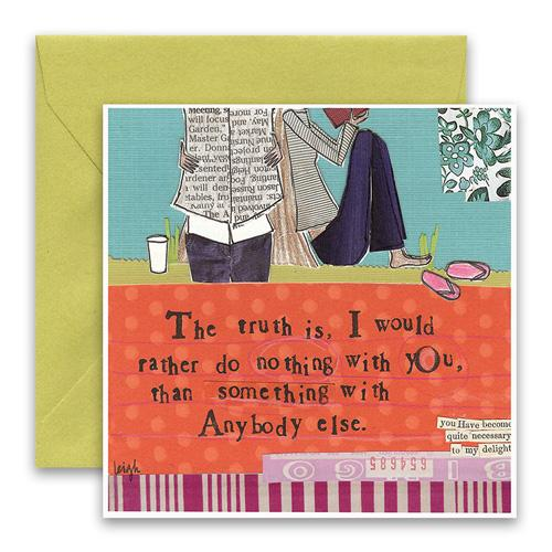 Nothing With You Greeting Card