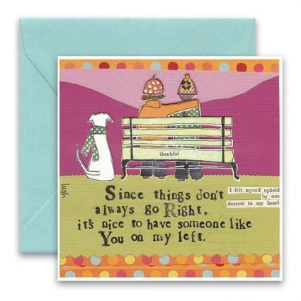 On My Left Greeting Card