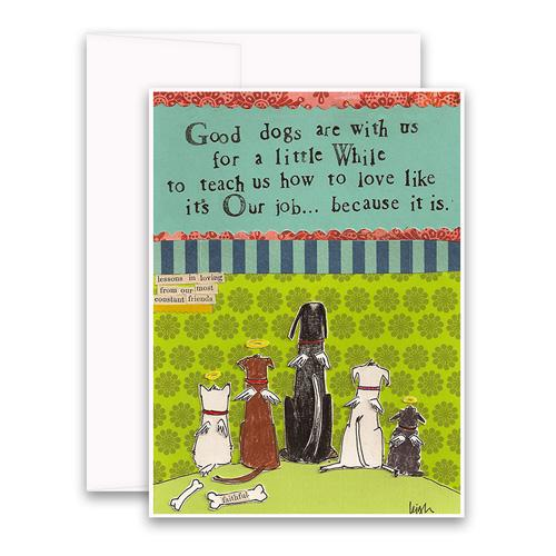 Good Dogs Greeting card