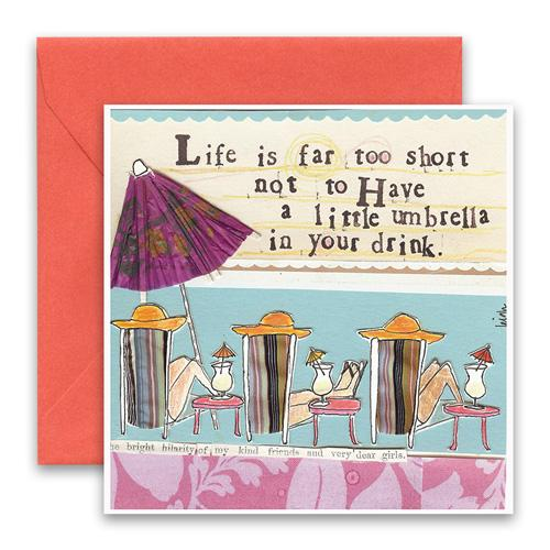 Life's Too Short Greeting Card