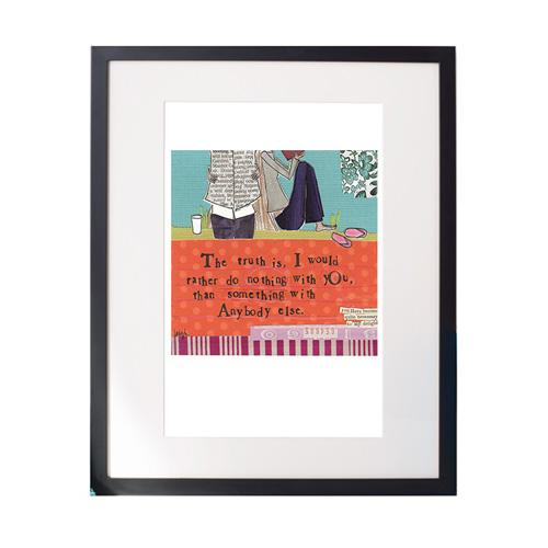Nothing With You Matted Print