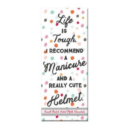 Life Is Tough - Chocolate Bar