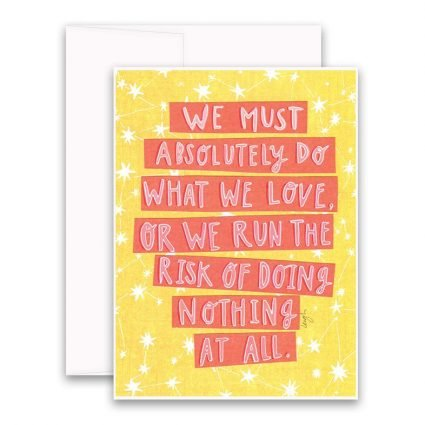 Risk of Doing Nothing Greeting Card