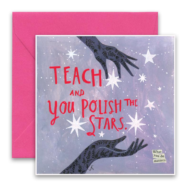 Polish The Stars Greeting Card