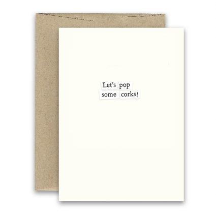 Pop Some Corks ' Simply Put ' Card